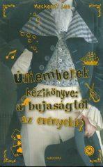 Mackenzi Lee-Úriemberek kézikönyve (új példány)