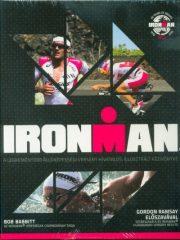 Ironman - A legkeményebb állóképességi verseny hivatalos, illusztrált kézikönyve
