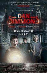 Dan Simmons - Dermesztő nyár (új példány)