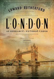 Edward Rutherfurd-London (új példány)