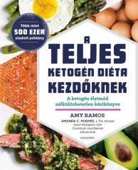 Amy Ramos - A teljes ketogén diéta kezdőknek (új példány)
