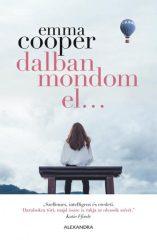 Emma Cooper - Dalban mondom el... (új példány)