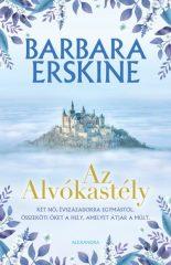 Barbara Erskine - Az Alvókastély (új példány)