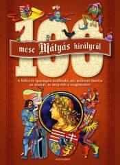 100 mese Mátyás királyról (új példány)