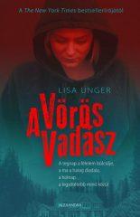 Lisa Unger - A Vörös Vadász (új példány)