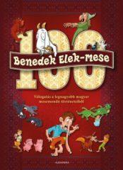 Benedek Elek - 100 Benedek Elek mese (új pédány)