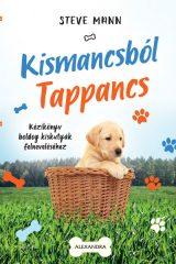 Steve Mann - Kismancsból Tappancs (új példány)