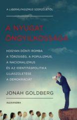 Jonah Goldberg-A Nyugat öngyilkossága (új pédány)