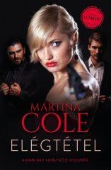 Martina Cole - Elégtétel (új példány)