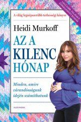 Heidi Murkoff - Az a kilenc hónap (új példány)