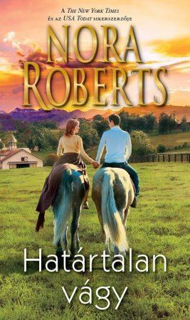 Nora Roberts - Határtalan vágy (új példány)