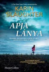 Karin Slaughter-Apja lánya (új példány)