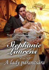 Stephanie Laurens-A lady parancsára (Előjegyezhető!)