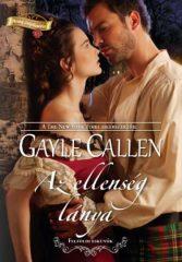 Gayle Callen - Az ellenség lánya (új példány)