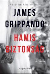 James Grippando - Hamis biztonság (új példány)
