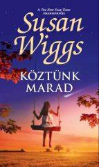 Susan Wiggs - Köztünk marad (új példány)