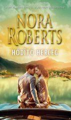Nora Roberts - Hódító Herceg (új példány)