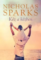 Nicholas Sparks-Kéz a kézben (Új példány, megvásárolható, de nem kölcsönözhető!)