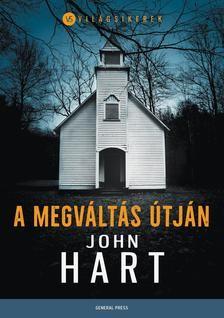 John Hart-A megváltás útján (új példány)