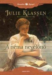 Julie Klassen-A néma nevelőnő (új példány)