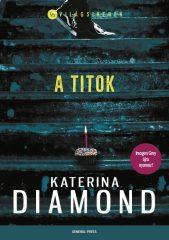 Katerina Diamond - A titok (Előjegyezhető!)