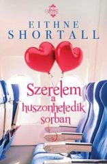 Eithne Shortall-Szerelem a huszonhetedik sorban (új példány)