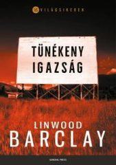 Linwood Barclay-Tünékeny igazság (új példány)