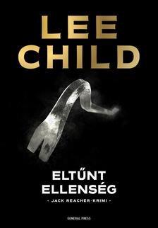Lee Child - Eltűnt ellenség (új példány)