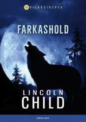 Lincoln Child-Farkashold (új példány)