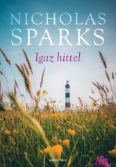 Nicholas Sparks-Igaz hittel (új példány)