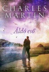 Charles Martin-Áldó eső (új példány)