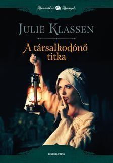 Julie Klassen-A társalkodónő titka