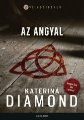 Katerina Diamond - Az angyal (új példány)