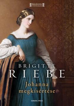 Brigitte Riebe-Johanna megkísértése (új példány)