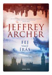 Jeffrey Archer - Fej vagy írás (Előjegyezhető!)