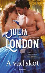 Julia London - A vad skót (új példány)
