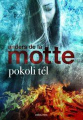 Anders de la Motte - Pokoli tél (új példány)