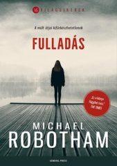 Michael Robotham-Fulladás (Előjegyezhető!)