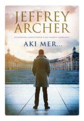 Jeffrey Archer-Aki mer... (Előjegyezhető!)
