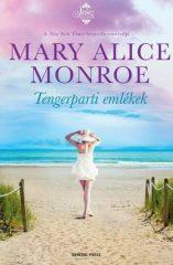 Mary Alice Monroe-Tengerparti emlékek (Előjegyezhető!)