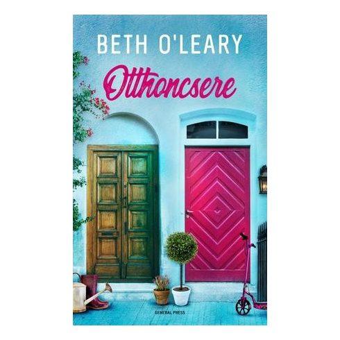 Beth O'Leary - Otthoncsere (Előjegyezhető!)
