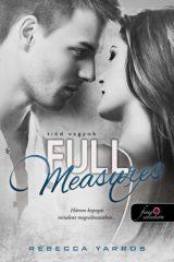 Rebecca Yarros - Full Measures - Tiéd vagyok (új példány)