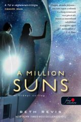 Beth Revis - A Million Suns - Milliónyi Csillag (új példány)