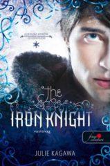 Julie Kagawa - The Iron Knight-Vaslovag (új példány)