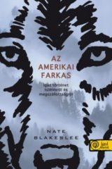 Nate Blakeslee-Az amerikai farkas (új példány)