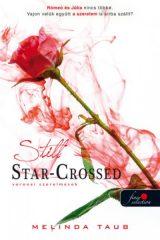 Melinda Taub - Still Star - Crossed - Veronai szerelmesek (új példány)