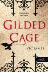 Vic James Gilded Cage - Aranykalitka (új példány)