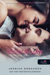 Jessica Sorensen - The Destiny of Violet and Luke - Violet, Luke és a sors - Véletlen 3. (új példány)