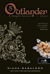 Diana Gabaldon - Outlander 5. - A lángoló kereszt 2/1. kötet (új példány)