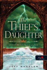 Jeff Wheeler - The Thief's Daughter - A tolvaj lánya - Királyforrás 2. (új példány)